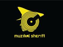 The Muzikal Sheriff