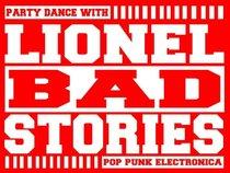 Lionel Bad Stories