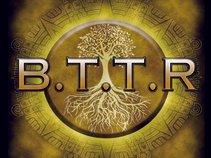 B.T.T.R
