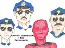 Captain Bringdown + The Buzzkillers