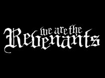 We Are The Revenants