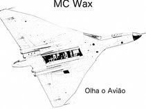 MC WAX