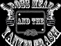 Ross Mead & The Yankee Trash