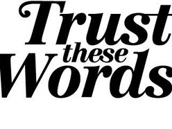 Image for Trust These Words