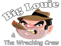 Big Louie & The Wrecking Crew