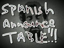 Spanish Announce Table