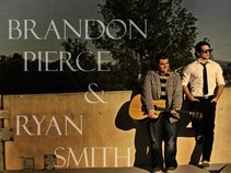 Brandon Pierce & Ryan Smith