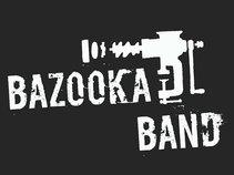 BAZOOKA BAND