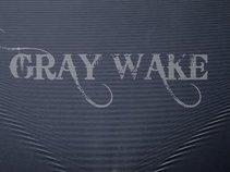 Gray Wake