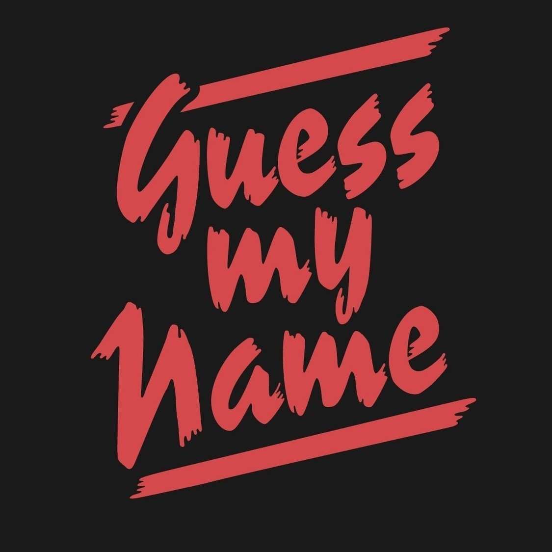 Guess My Name | ReverbNation