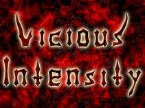 Vicious Intensity