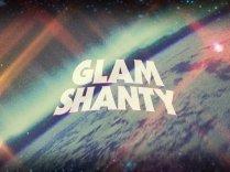 GLAM SHANTY