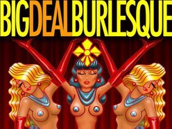 Image for BIG DEAL BURLESQUE
