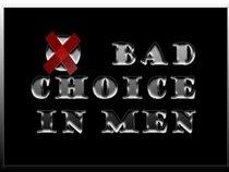 Bad Choice in Men
