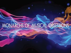 Monarchs Of Musical Obsessions