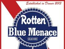 The Rotten Blue Menace