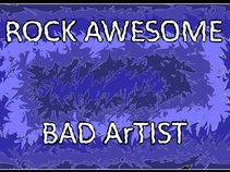 Rock Awesome -- Bad Artist