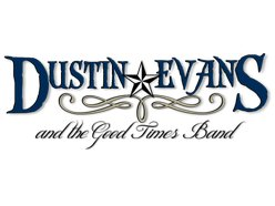 Dustin Evans And Good Times