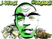J-Deuce Degrinch