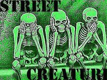 Street Creatures