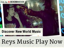 Reys Music Play Now