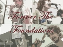 Forever The Foundations
