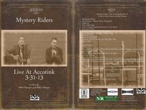 Mystery Riders:Mike Numera and Mike Gillespie