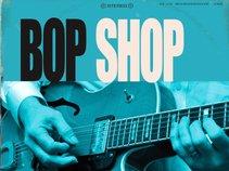 Bop Shop