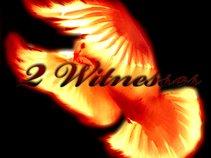 2 Witnesses