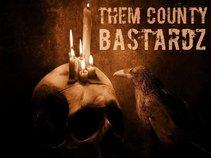 Them County Bastardz