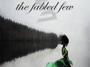 The Fabled Few