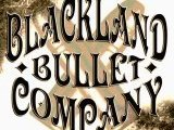 Image for Blackland Bullet Company