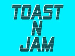 Image for Toast n Jam