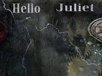 Hello juliet