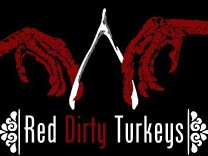 Red Dirty Turkeys