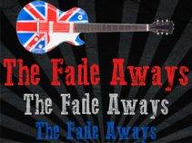 The Fade Aways