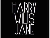 Harry Wilis Jane