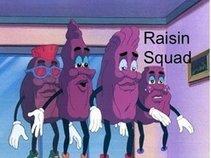 Raisin Squad