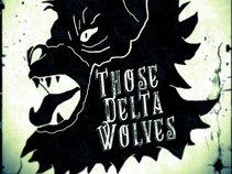 THOsE DELtA WOLVeS
