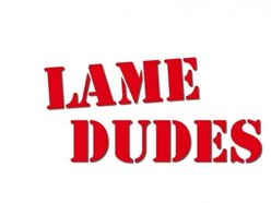 Image for Lame Dudes