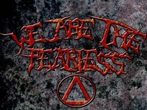 We Are The Fearless