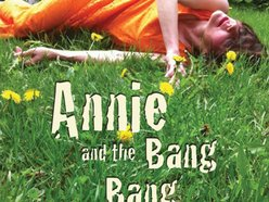 Image for Annie and the Bang Bang
