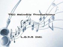 Tru Melodik Records/L.O.D.B