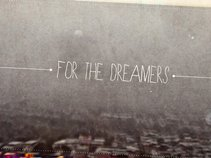 For The Dreams