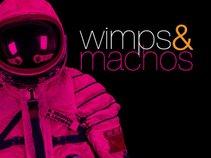 Wimps and Machos