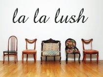 La La Lush