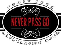 Never Pass Go