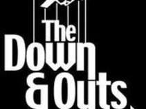 The Down and Outs