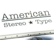 American Stereo Type