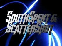 SouthSpent & ScatterShot